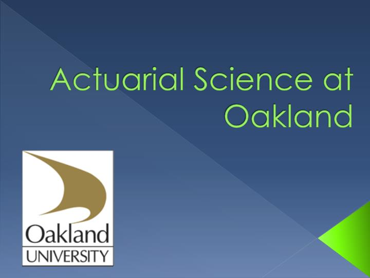 actuarial science at oakland n.