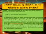 section 2 22 e of income tax act relating to deemed dividend
