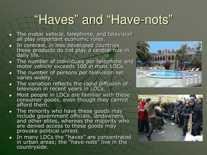 """Haves"" and ""Have-nots"""