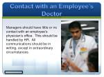 contact with an employee s doctor