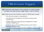 fmla leave triggers