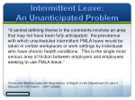intermittent leave an unanticipated problem