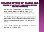 negative effect of baucus bill required by law to have insurance and extends medicare and medicaid