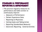 standard 8 performance reporting improvement