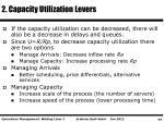 2 capacity utilization levers