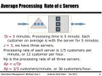 average processing rate of c servers