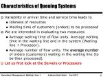 characteristics of queuing systems