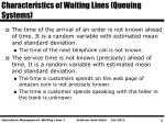 characteristics of waiting lines queuing systems