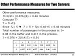 other performance measures for two servers