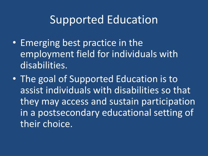 Supported Education