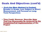 goals and objectives cont d