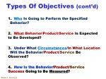 types of objectives cont d