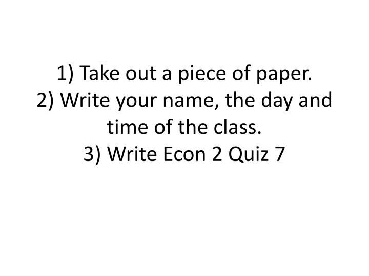 1) Take out a piece of paper.