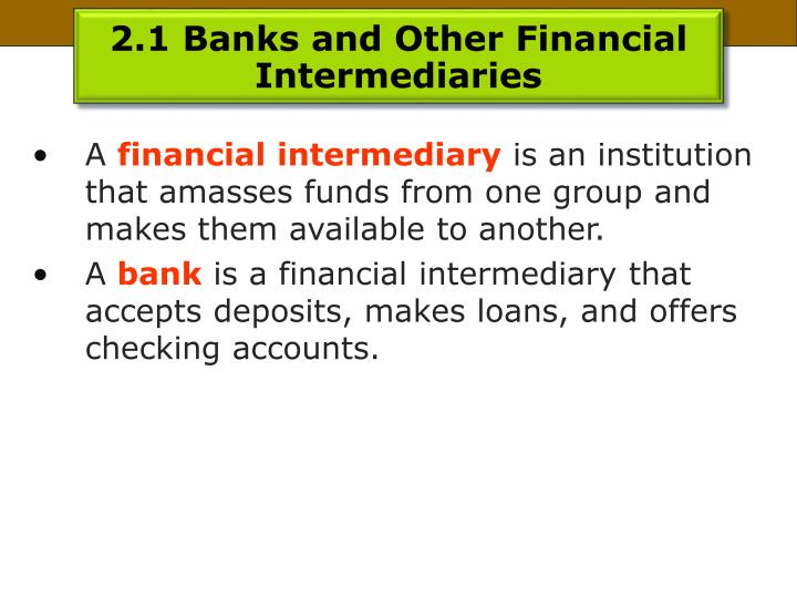 2.1 Banks and Other Financial Intermediaries