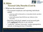 ii ethics personal gifts benefits cont d2