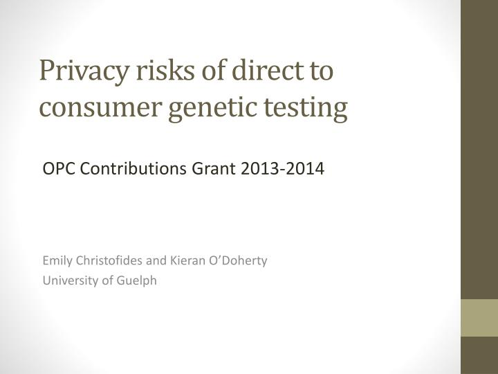 privacy risks of direct to consumer genetic testing n.
