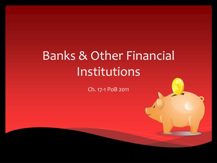 Banks other financial institutions