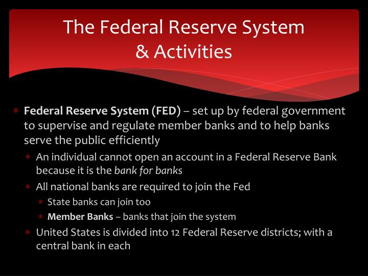 The federal reserve system activities