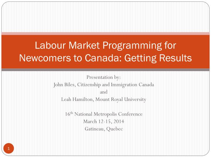 labour market programming for newcomers to canada getting results n.