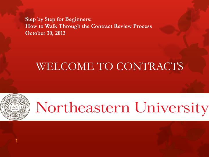 step by step for beginners how to walk through the contract review process october 30 2013 n.