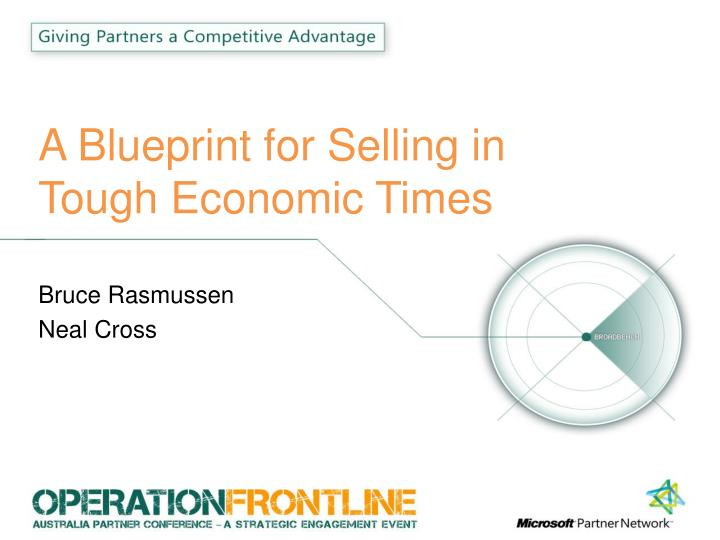 a blueprint for selling in tough economic times n.