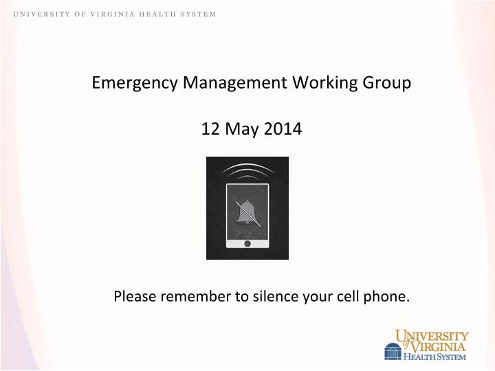 emergency management working group 12 may 2014 n.