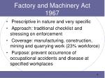 factory and machinery act 1967