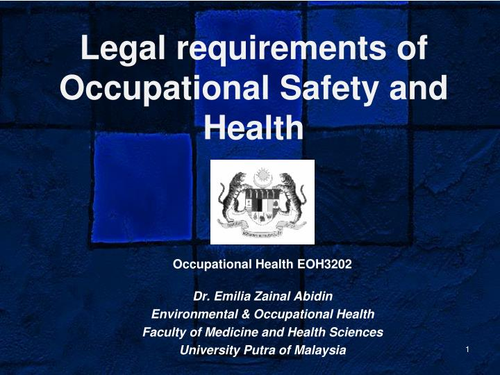 legal requirements of occupational safety and health n.