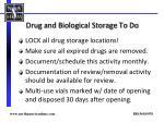 drug and biological storage to do