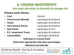 6 choose investments use asset allocation to diversify manage risk