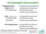 tax advantaged retirement plans1