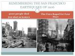 remembering the san francisco earthquake of 1906