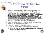 emc temporary pip injunction upheld