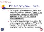 pip fee schedule cont