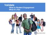validate what is student engagement what it s not