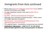 immigrants from asia continued