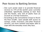 poor access to banking services