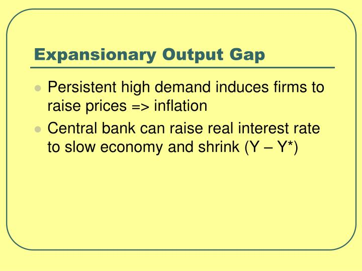 Expansionary Output Gap