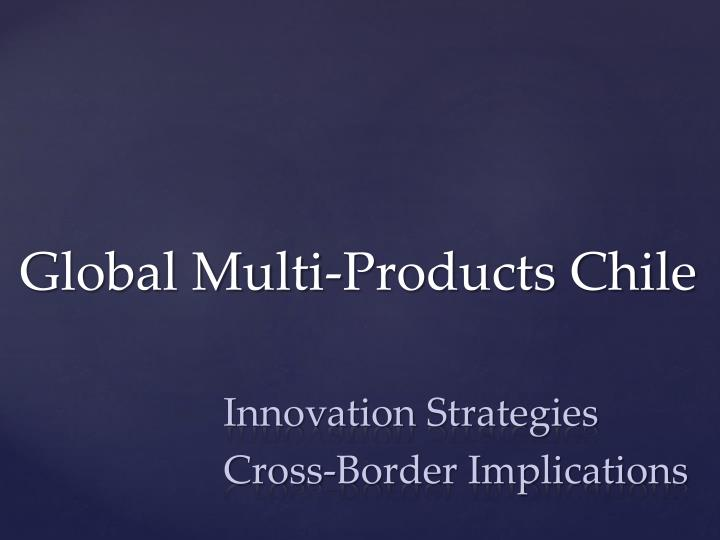 global multi products chile n.