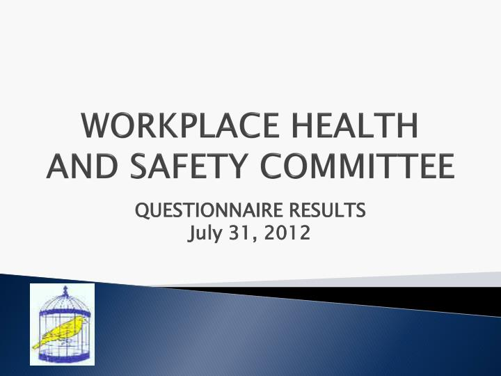 workplace health and safety committee n.