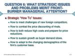 question 6 what strategic issues and problems merit front burner managerial attention