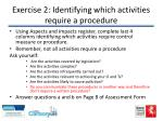 exercise 2 identifying which activities require a procedure