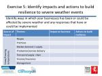 exercise 5 identify impacts and actions to build resilience to severe weather events