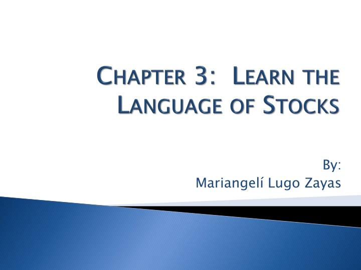 chapter 3 learn the language of stocks n.