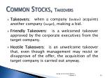 common stocks takeovers