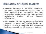 regulation of equity markets1