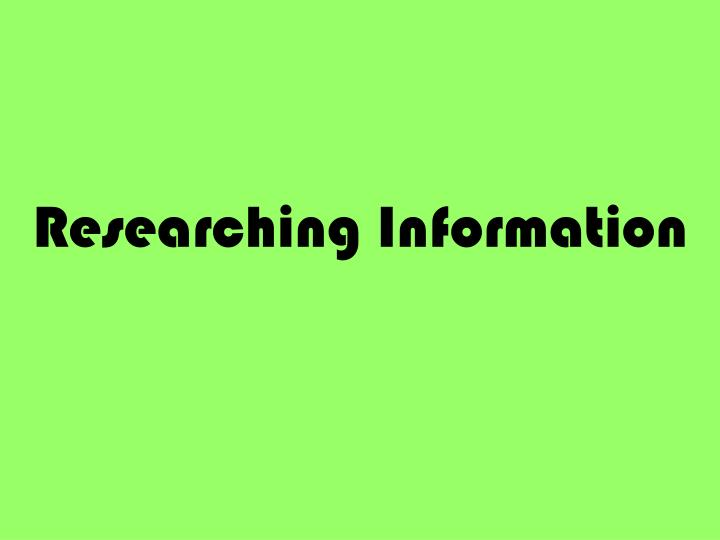 researching information n.
