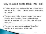 fully insured quote from tml iebp