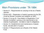 main provisions under ta 1984