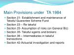 main provisions under ta 19841